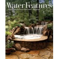Water Features (Get Inspired)