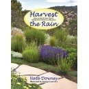 Harvest the Rain, How to Enrich Your Life by seeing Every Storm as a Resource
